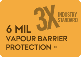 3 times the amount of vapour barrier protection